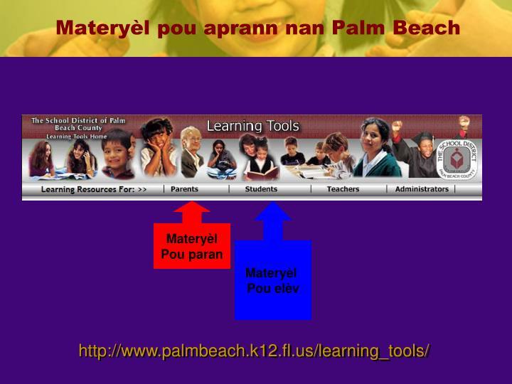 Materyèl pou aprann nan Palm Beach
