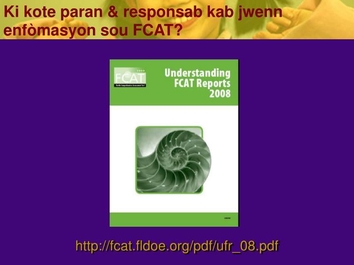 Ki kote paran & responsab kab jwenn enfòmasyon sou FCAT?