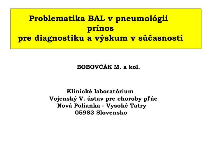 Problematika BAL v pneumológii