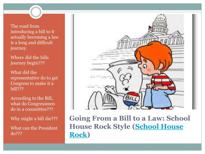 The road from introducing a bill to it actually becoming a law is a long and difficult journey.