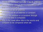 masked comparison for equal meq