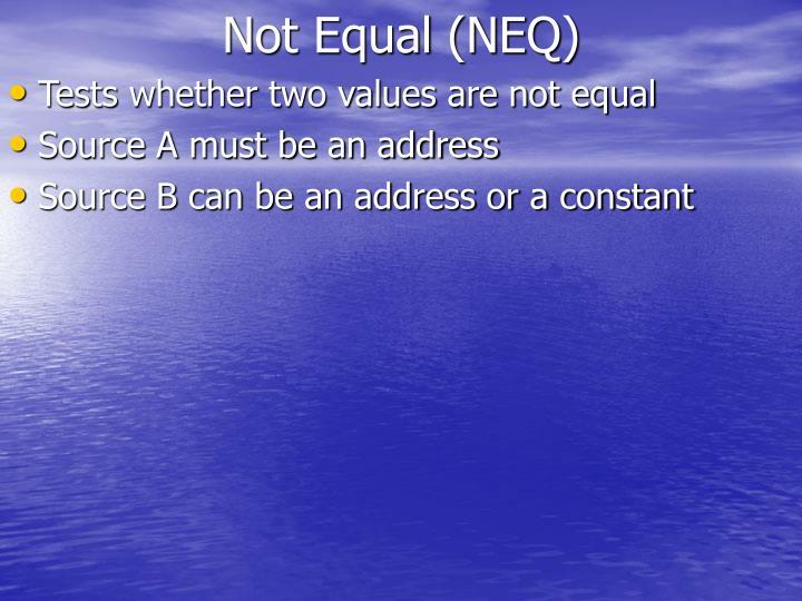 Not Equal (NEQ)