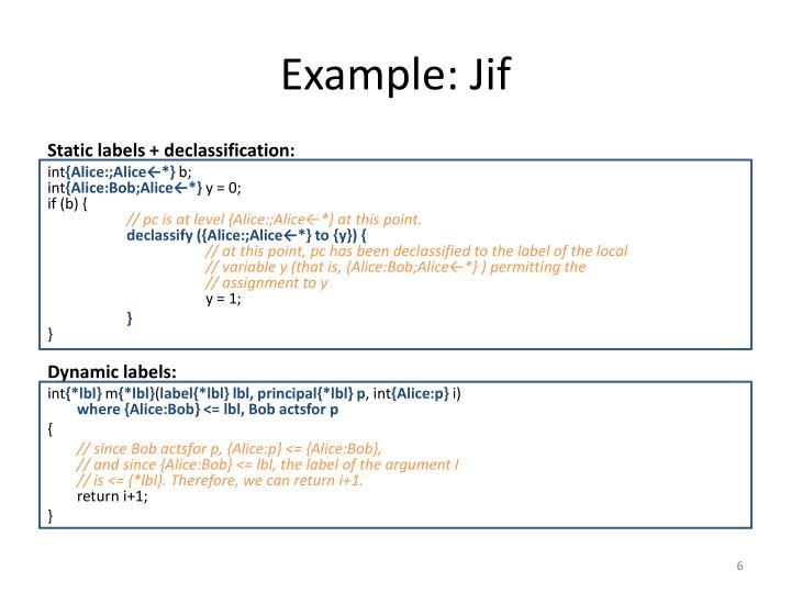 Example: Jif