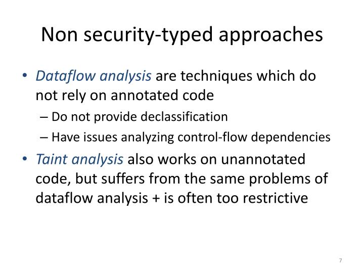 Non security-typed approaches