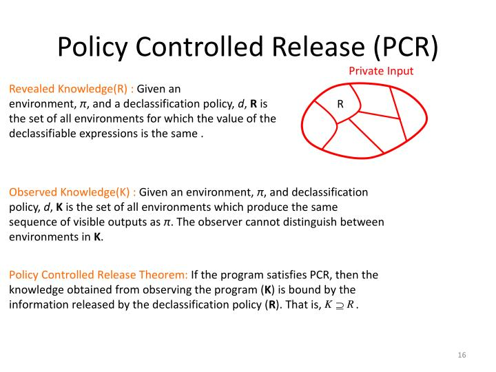 Policy Controlled Release (PCR)