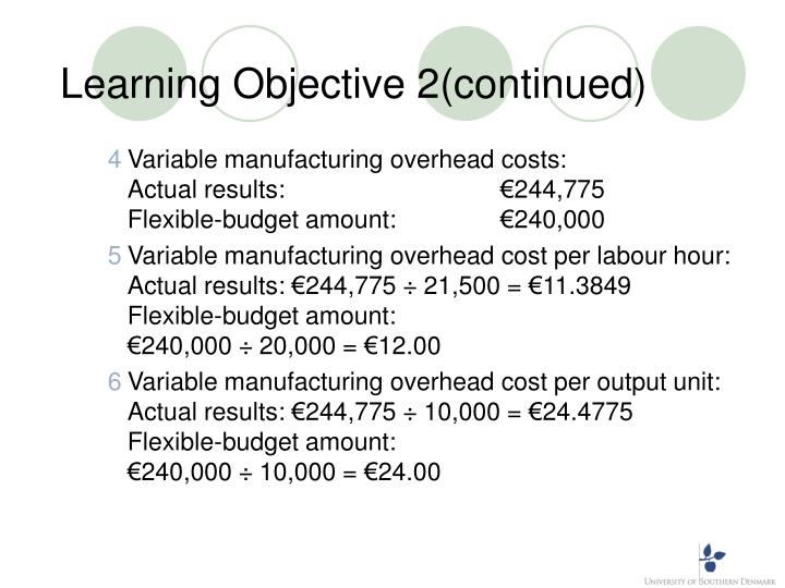 Learning Objective 2(continued)