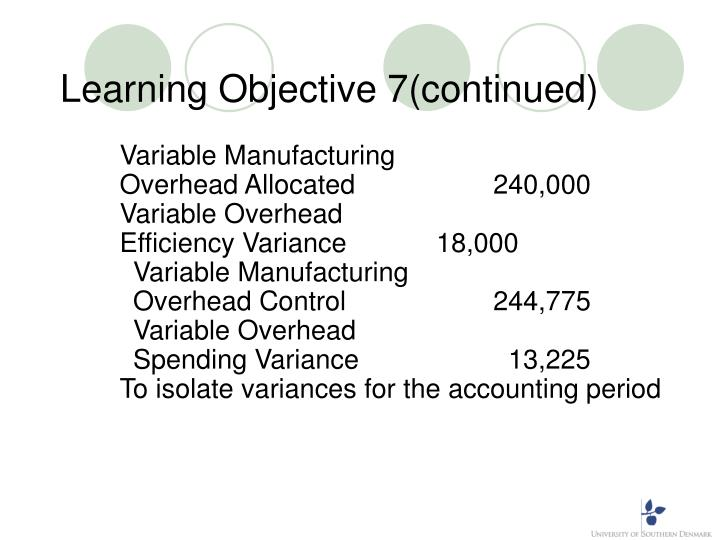 Learning Objective 7(continued)