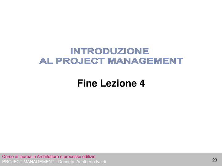 Fine Lezione 4