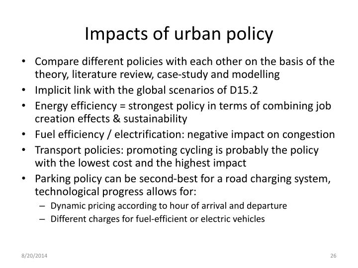 Impacts of urban policy