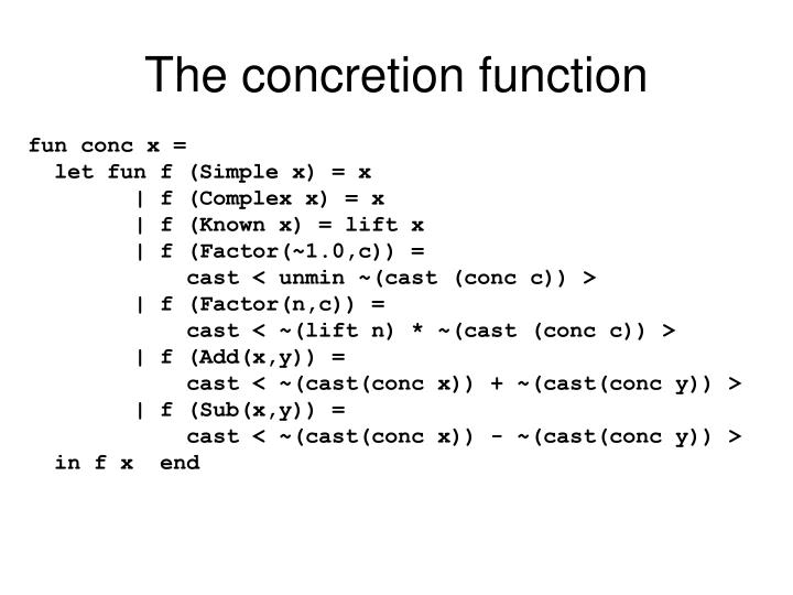 The concretion function