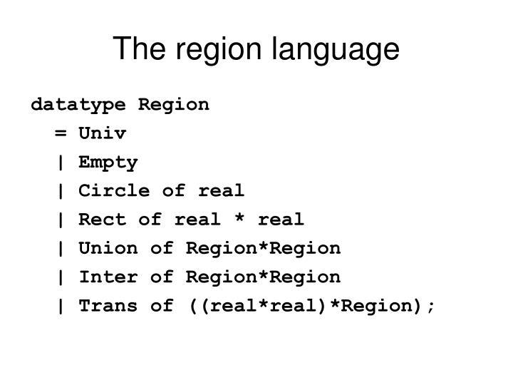 The region language
