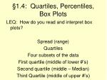 1 4 quartiles percentiles box plots