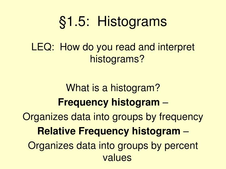 §1.5:  Histograms