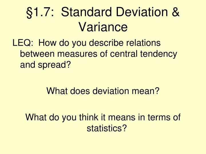 §1.7:  Standard Deviation & Variance