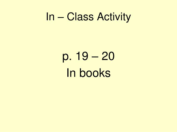 In – Class Activity