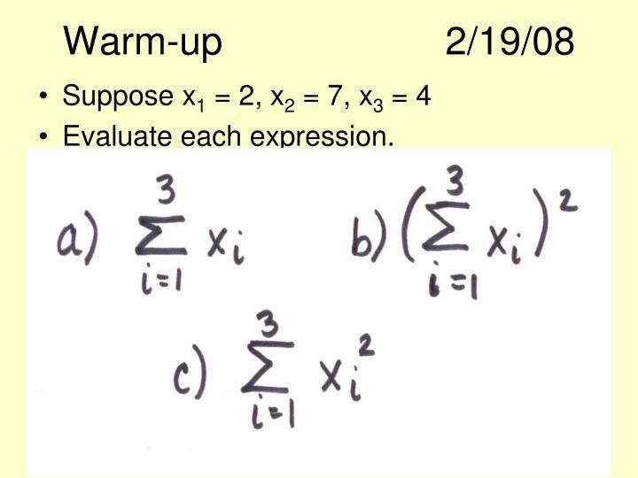 Warm-up2/19/08
