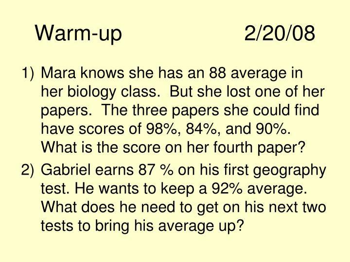 Warm-up2/20/08