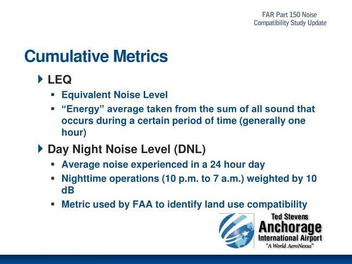 Cumulative Metrics