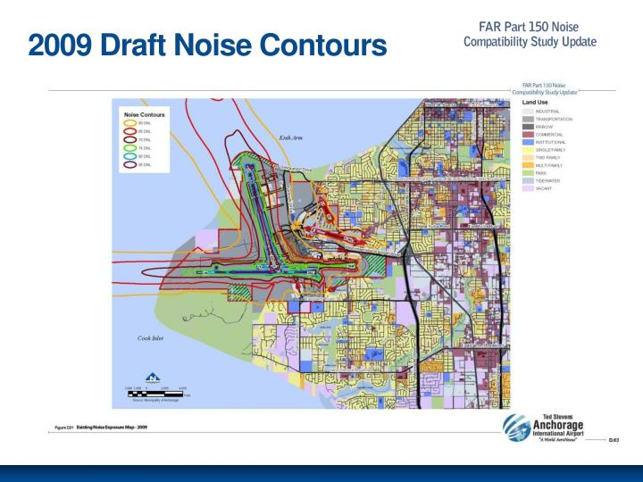 2009 Draft Noise Contours