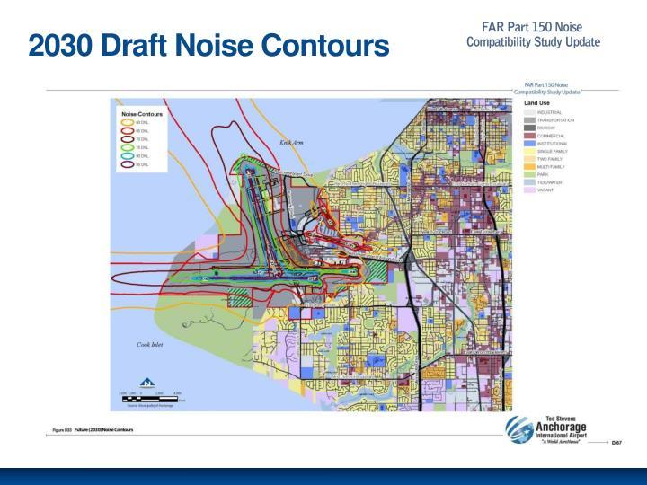 2030 Draft Noise Contours