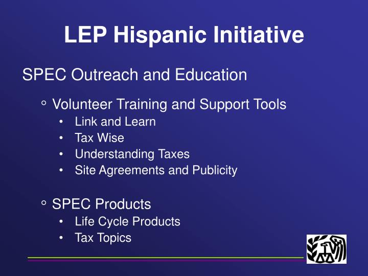 LEP Hispanic Initiative