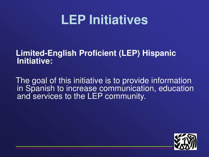 LEP Initiatives