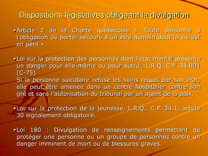 Dispositions législatives obligeant la divulgation