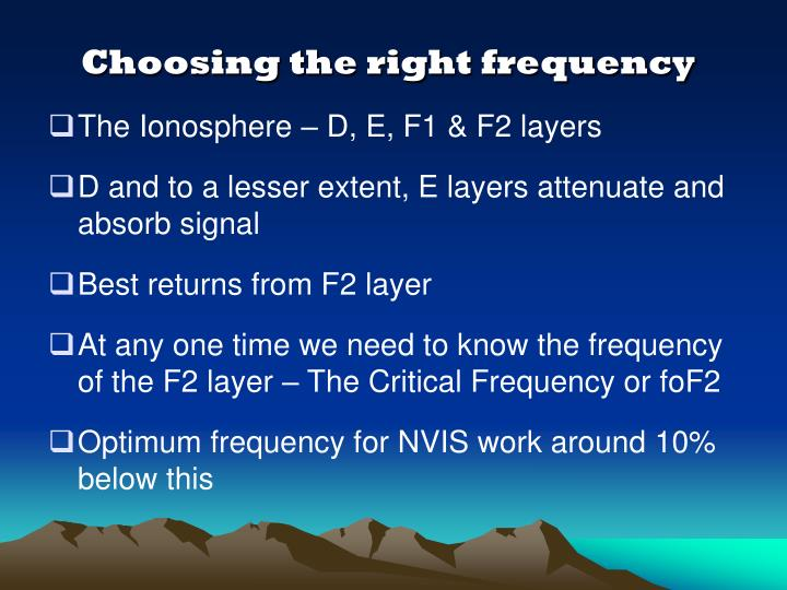 Choosing the right frequency