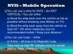 nvis mobile operation