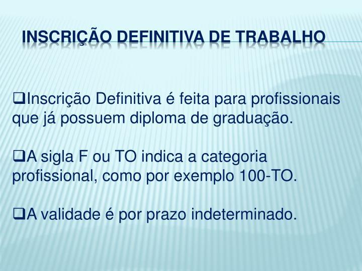 INSCRIÇÃO DEFINITIVA DE TRABALHO