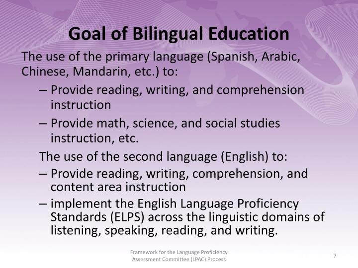 Goal of Bilingual Education