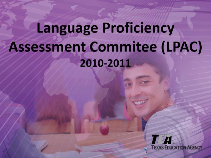 Language Proficiency Assessment Commitee (LPAC)