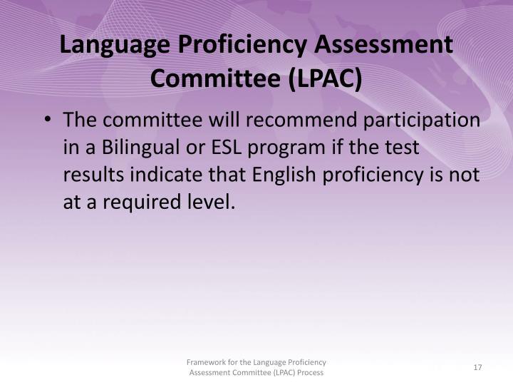 Language Proficiency Assessment Committee (LPAC)