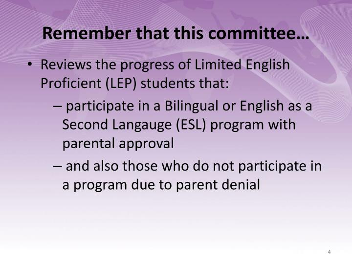 Remember that this committee…