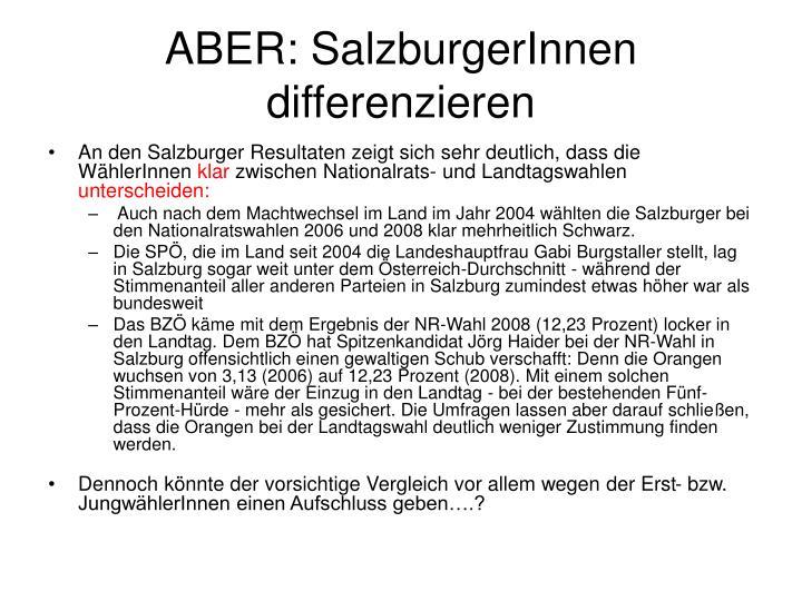ABER: SalzburgerInnen differenzieren
