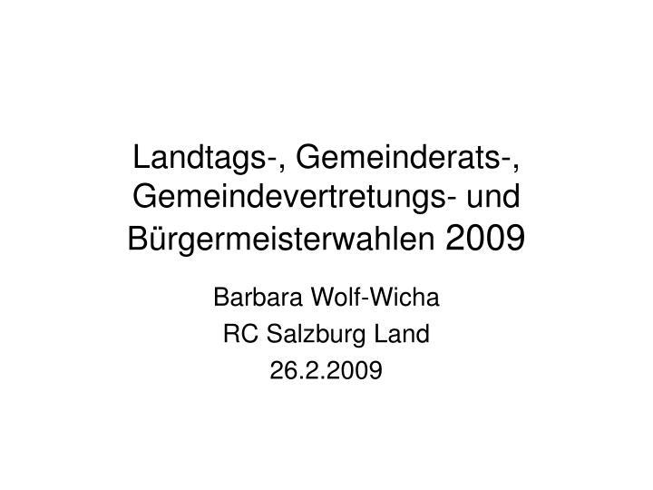 Landtags-, Gemeinderats-, Gemeindevertretungs- und Bürgermeisterwahlen