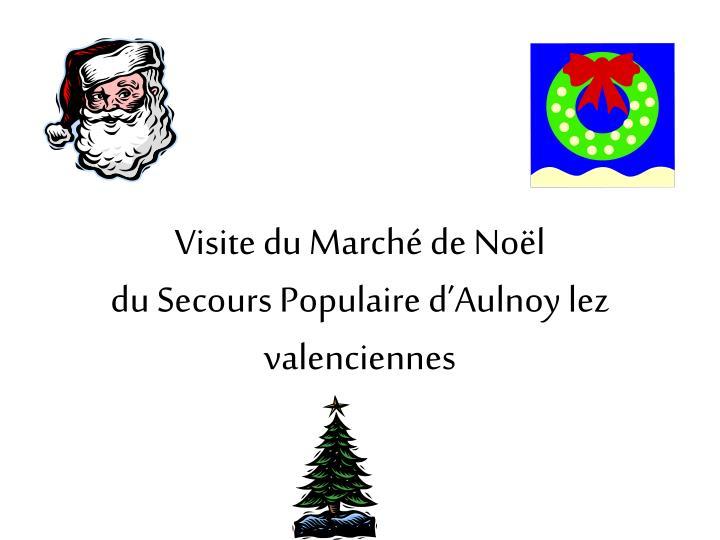 Visite du Marché de Noël