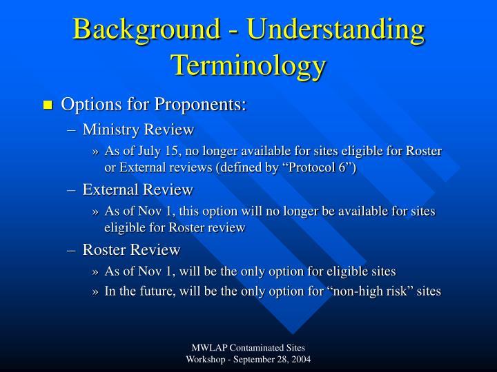 Background - Understanding Terminology