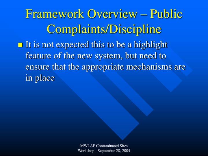 Framework Overview – Public Complaints/Discipline