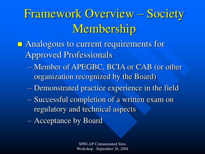 Framework Overview – Society Membership