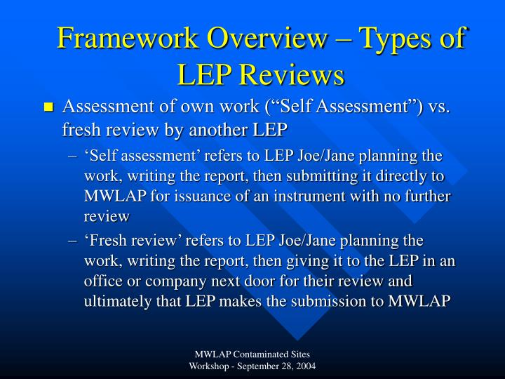 Framework Overview – Types of LEP Reviews