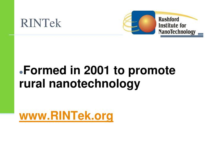 Formed in 2001 to promote rural nanotechnology