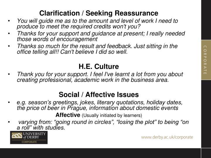 Clarification / Seeking Reassurance