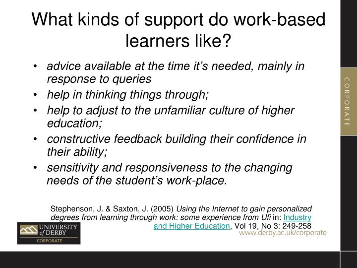 What kinds of support do work-based learners like?