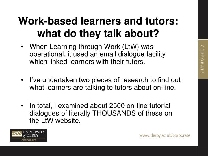 Work-based learners and tutors: what do they talk about?
