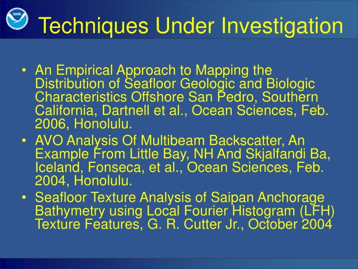An Empirical Approach to Mapping the Distribution of Seafloor Geologic and Biologic Characteristics Offshore San Pedro, Southern California, Dartnell et al., Ocean Sciences, Feb. 2006, Honolulu.