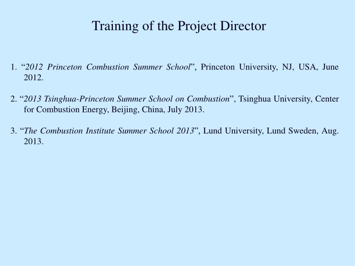 Training of the Project Director