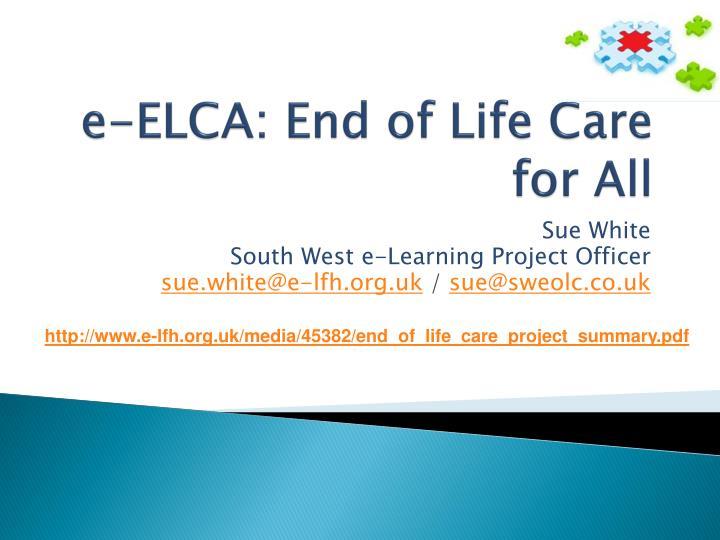 e elca end of life care for all