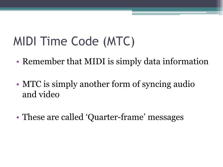 MIDI Time Code (MTC)