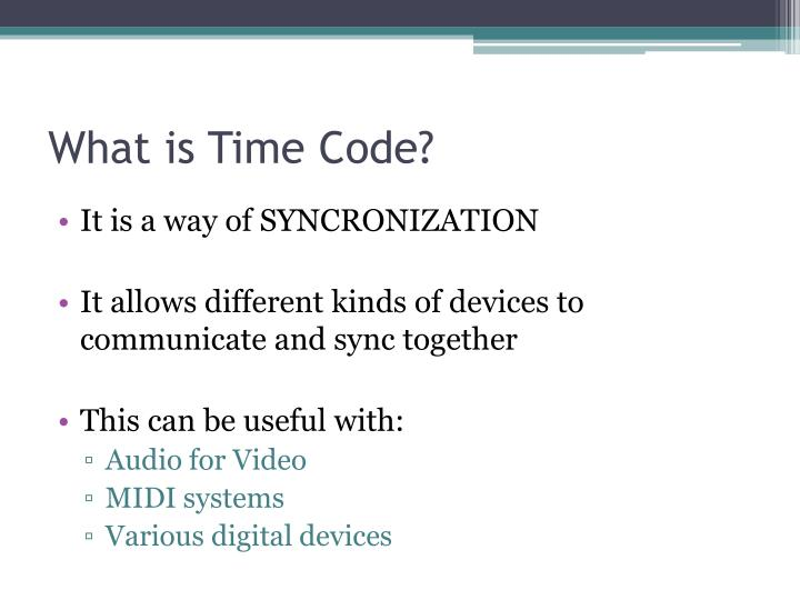 What is time code
